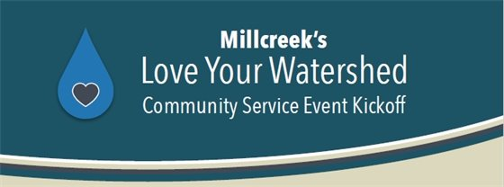 Love Your Watershed Community Service Event Kickoff