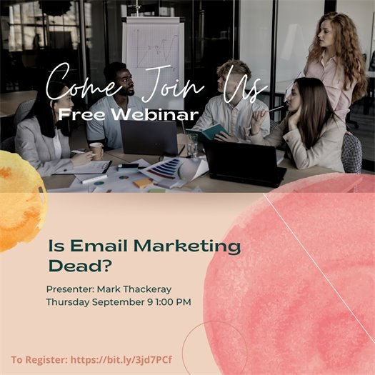 Is Email Marketing Dead? Webinar