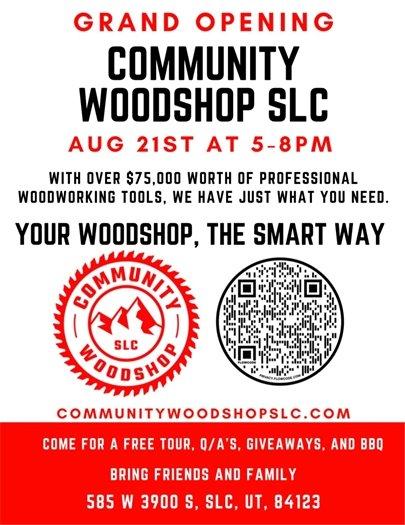 Community Woodshop SLC Grand Opening