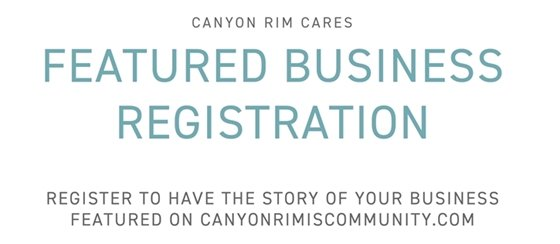 Canyon Rim Cares Featured Business Registration