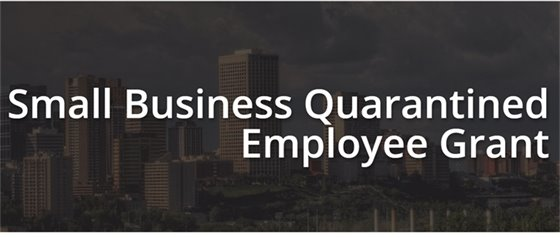 Small Business Quarantined Employee Grant
