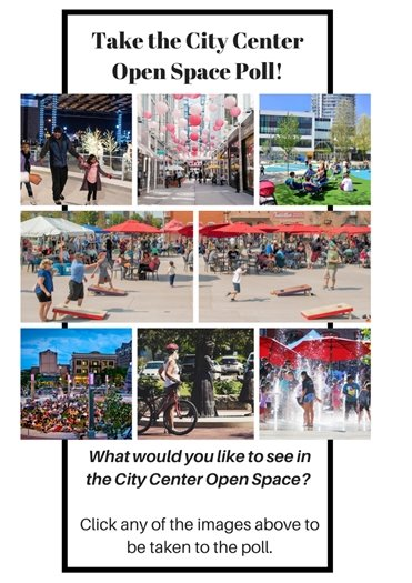 Take the City Center Open Space Poll by clicking here