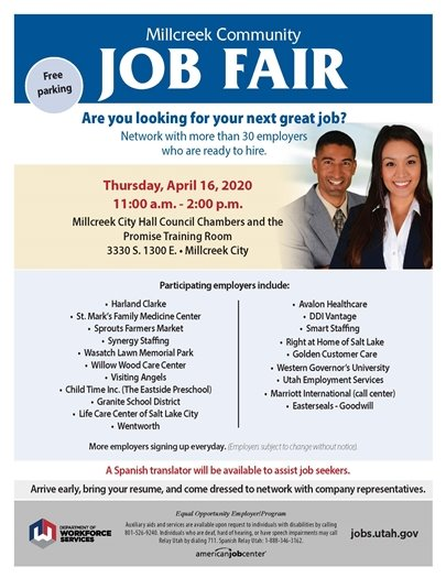 Come join us for our job fair at Millcreek City Hall on April 16 from 11:00-2:00. There will be over 25 employers looking to hire, and a Spanish translator available.