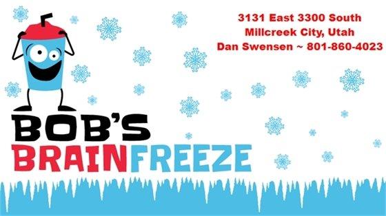 Bob's Brain Freeze for Sale contact Dan Swensen 801-860-4023