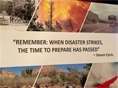 """""""Remeber: When Disaster Strikes the Time to Prepare has Passed."""" Steven Cyros"""
